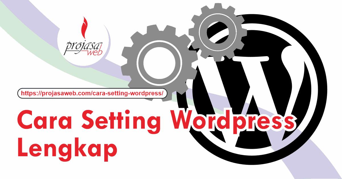 cara setting wordpress lengkap