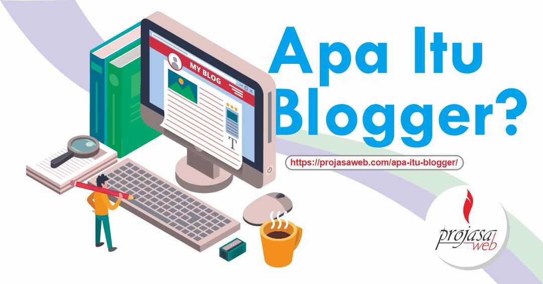 apa itu blogger
