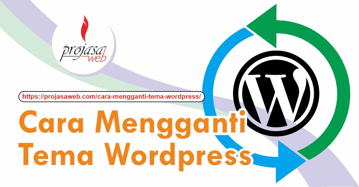 cara mengganti tema wordpress