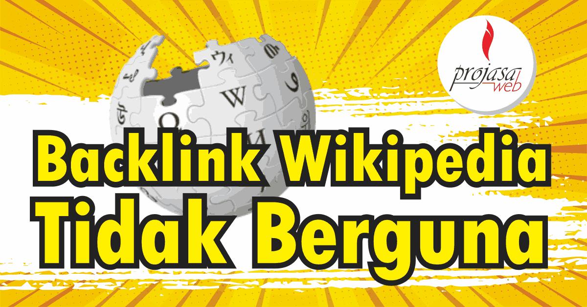 backlink wikipedia tidak berguna