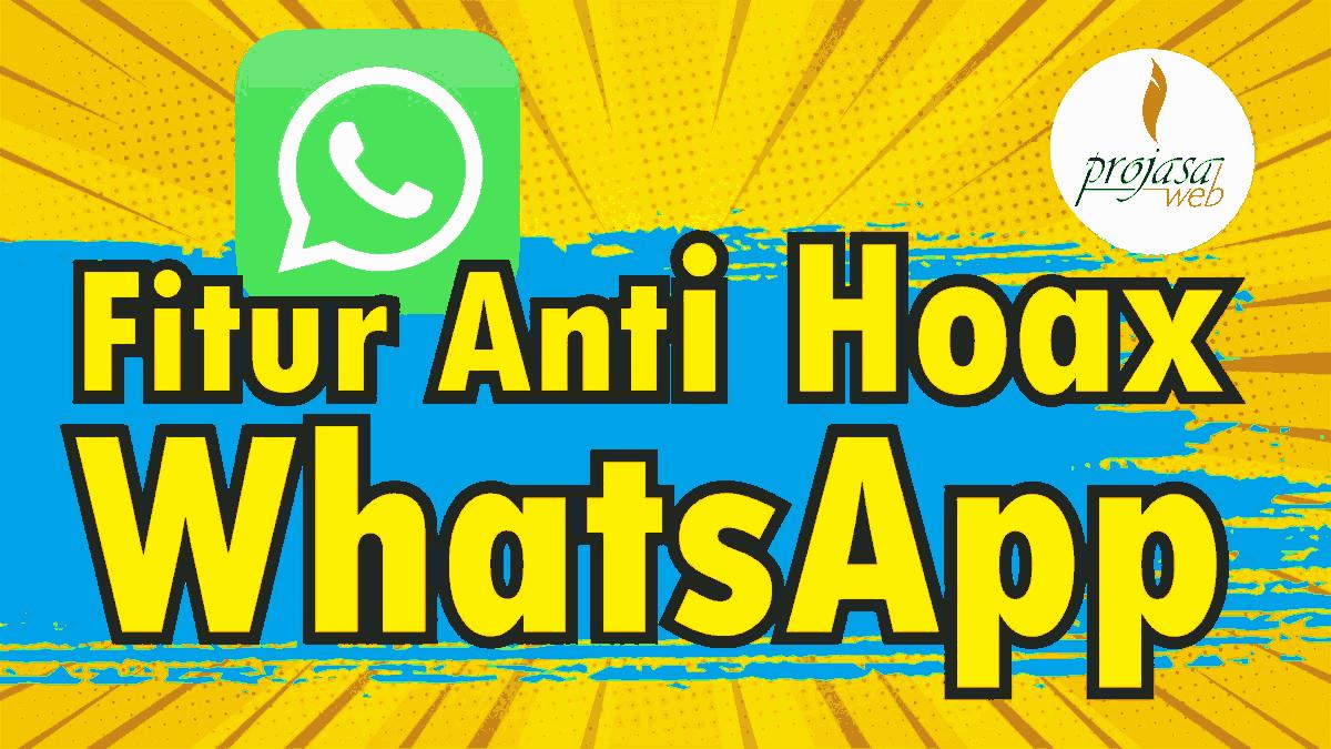 fitur anti hoax whatsapp