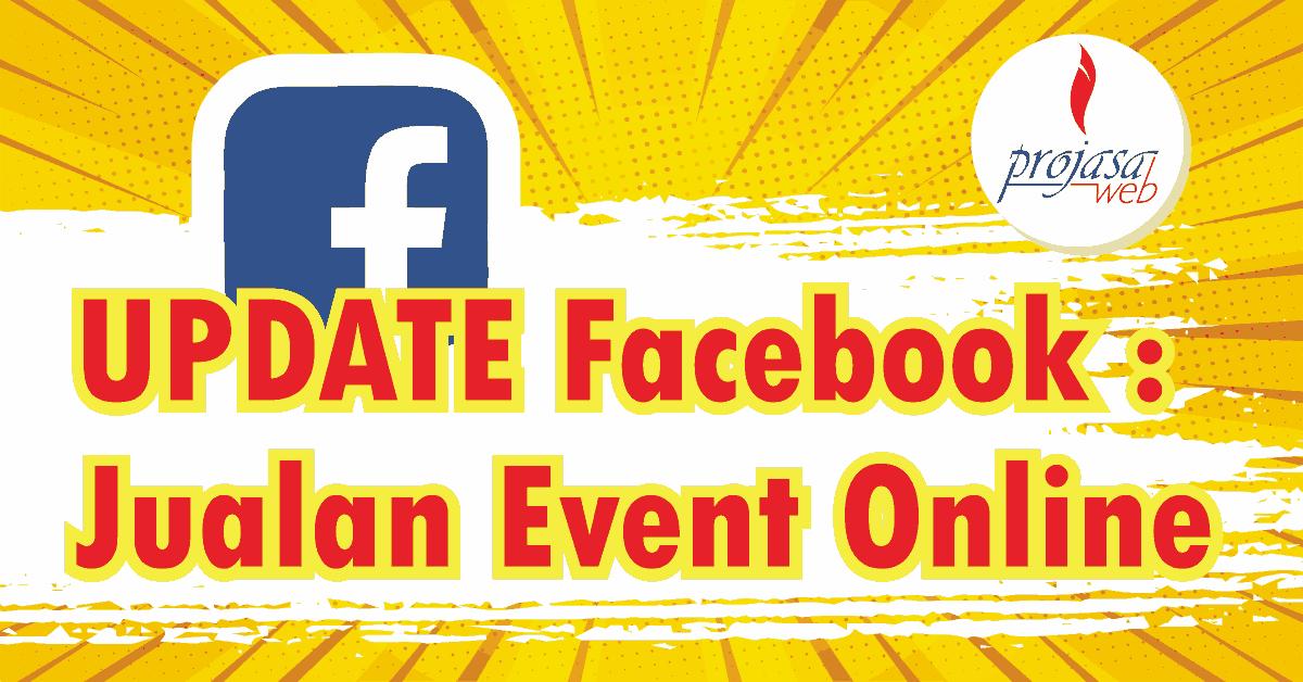 rilis fitur paid online events facebook