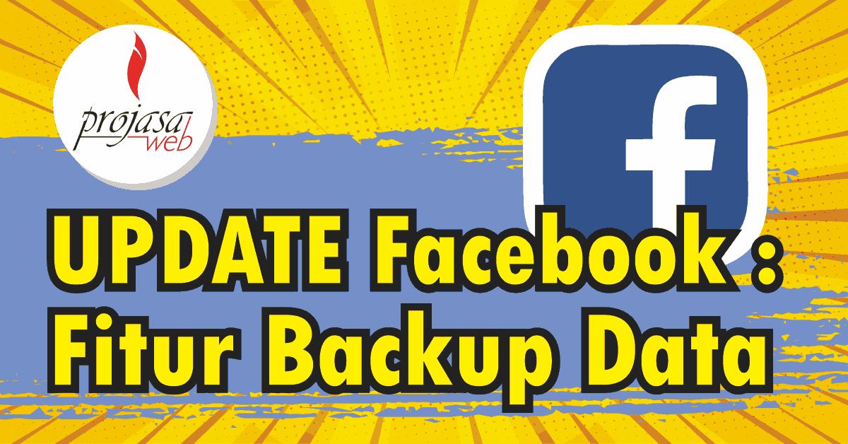 update facebook fitur backup data