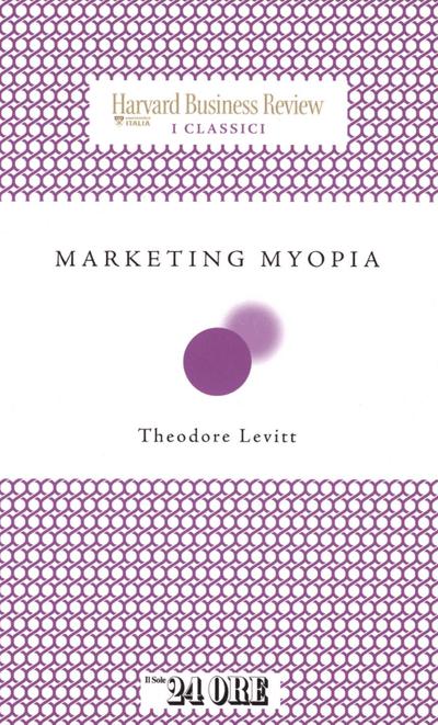 buku Marketing Myopia Theodore Levitt