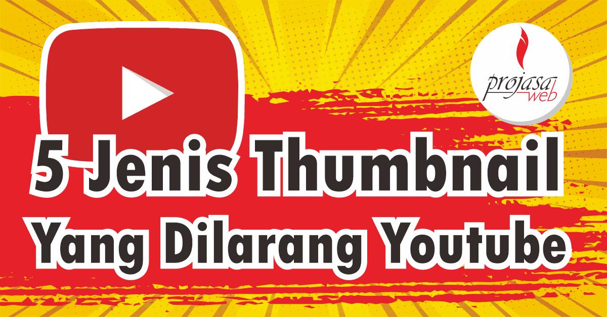 thumbnail yang dilarang youtube