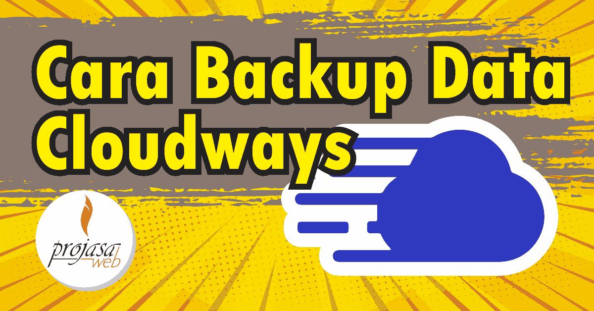 cara backup data cloudways