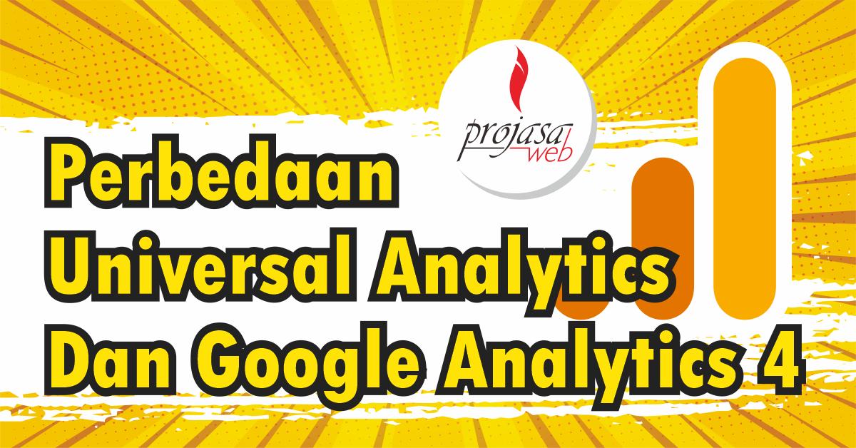 perbedaan universal analytics dan google analytics 4